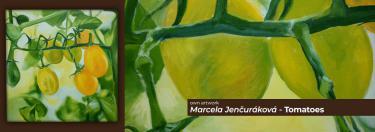 Marcela Jenčuráková - Tomatoes